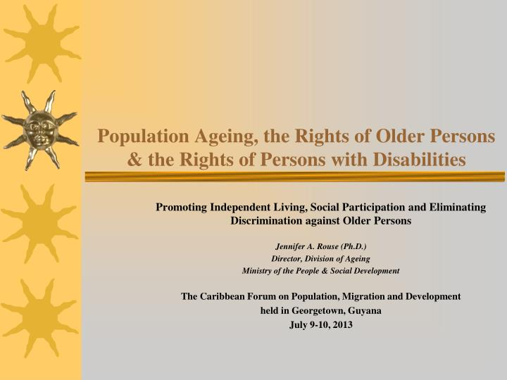 population ageing the rights of older persons the rights of persons with disabilities n.
