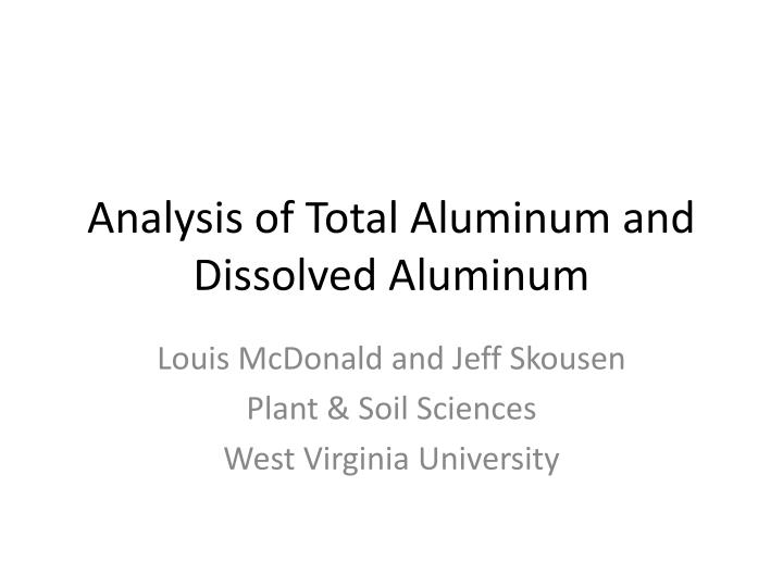 analysis of total aluminum and dissolved aluminum n.