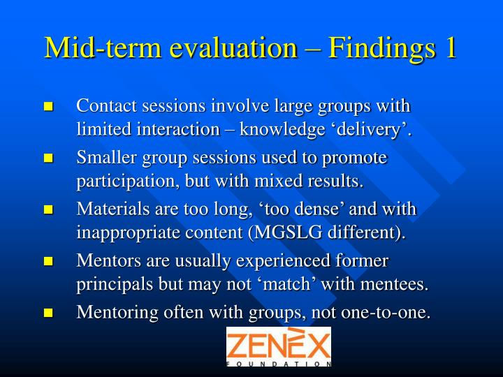 Mid-term evaluation – Findings 1