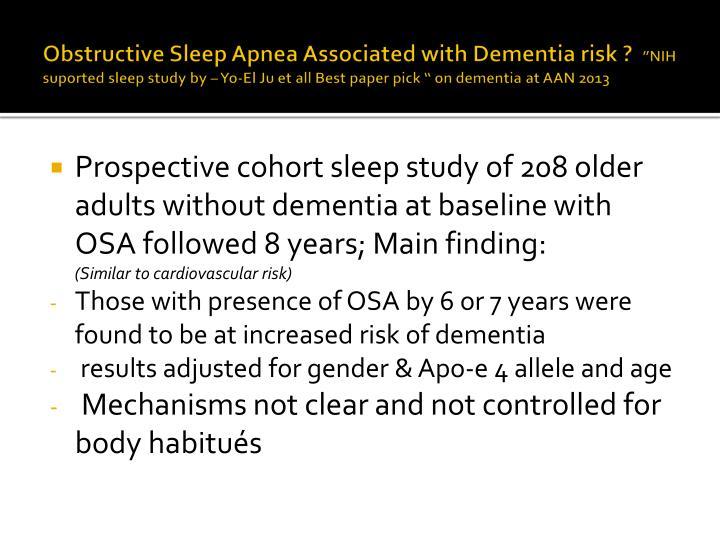 Obstructive Sleep Apnea Associated with Dementia risk ?