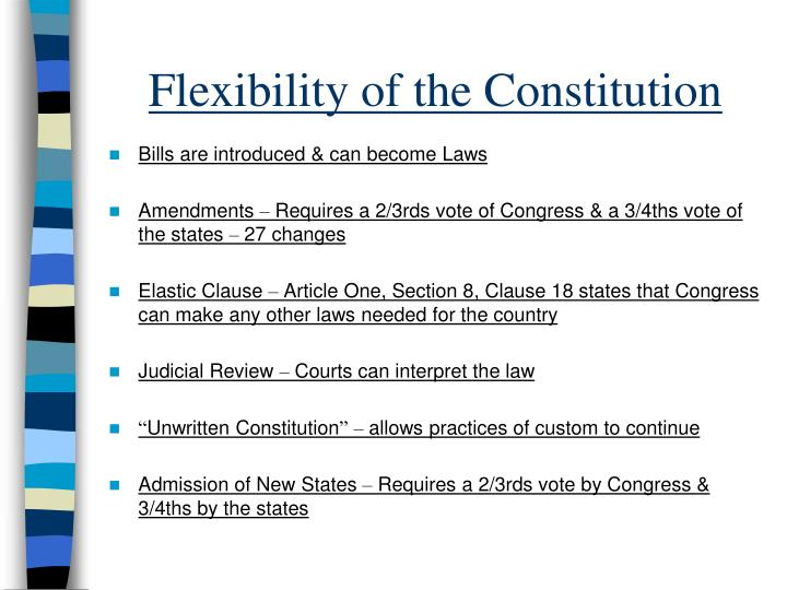 Flexibility of the Constitution