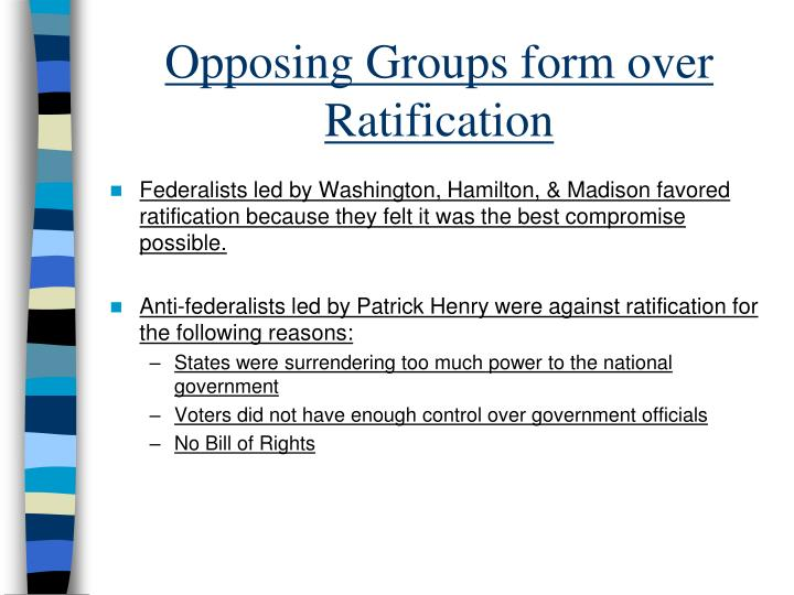 Opposing Groups form over Ratification