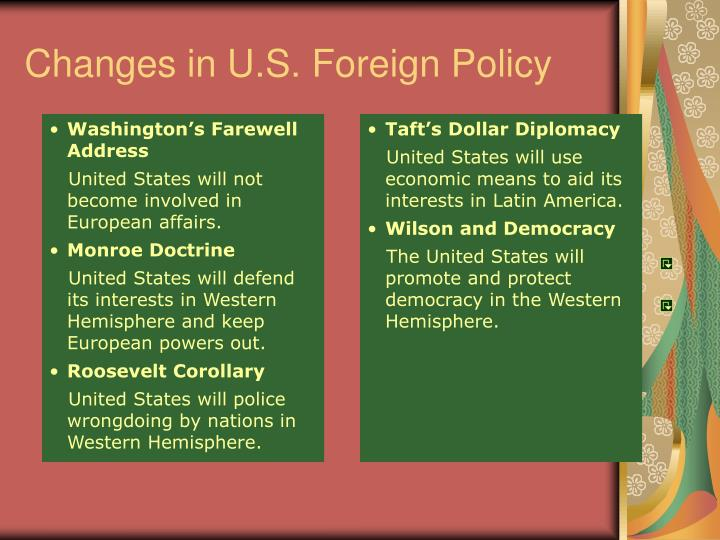 Changes in U.S. Foreign Policy