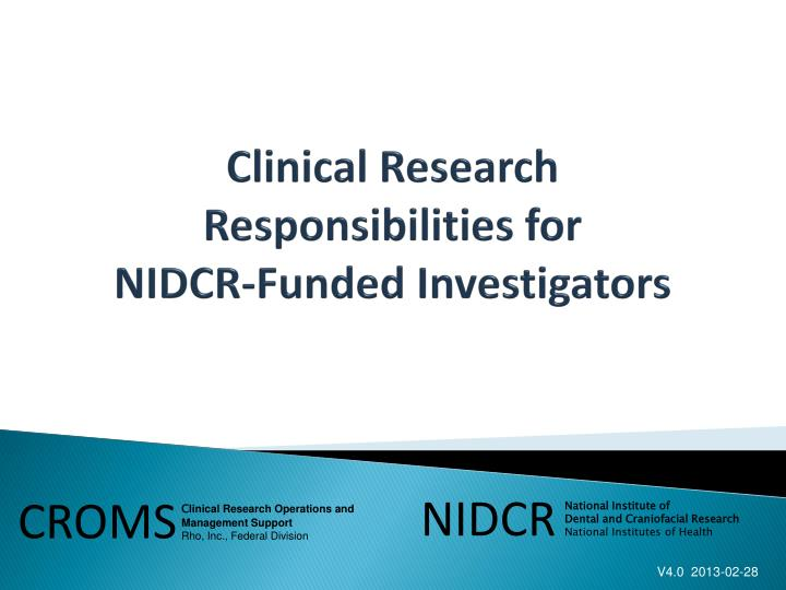 clinical research responsibilities for nidcr funded investigators n.