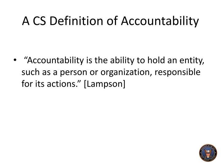 A CS Definition of Accountability