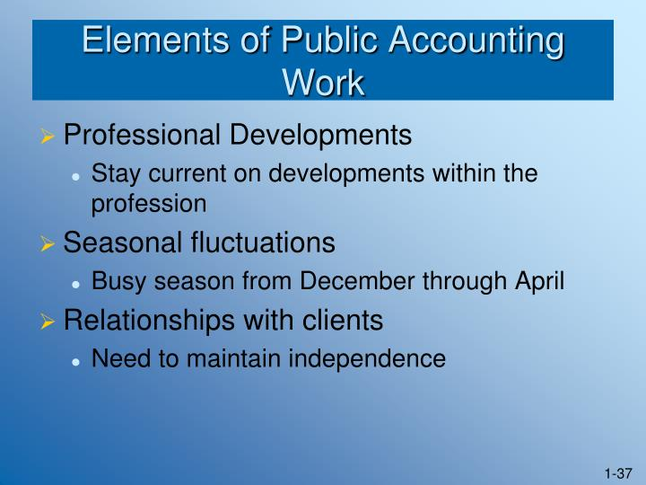 Elements of Public Accounting Work