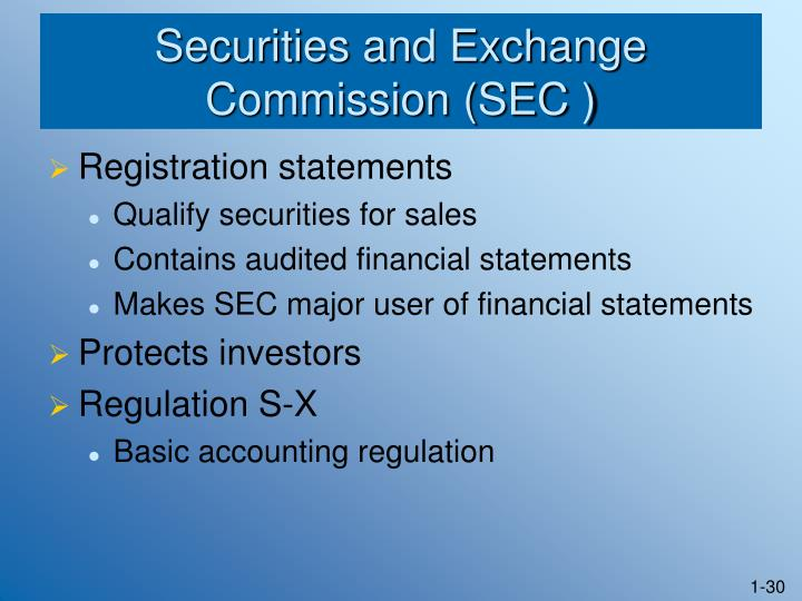 Securities and Exchange Commission (SEC )