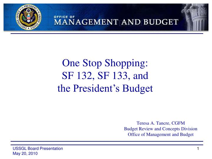 teresa a tancre cgfm budget review and concepts division office of management and budget n.