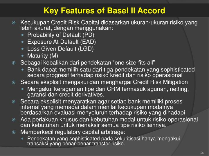 Key Features of Basel II Accord