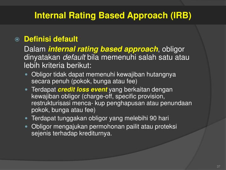 Internal Rating Based Approach (IRB)
