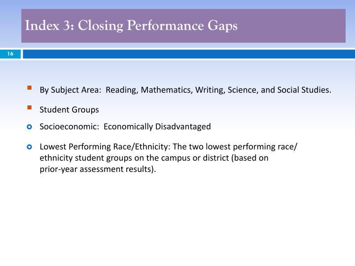 Index 3: Closing Performance Gaps