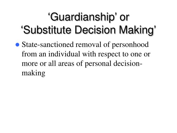 'Guardianship' or