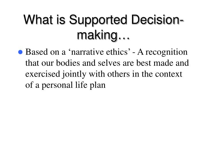 What is Supported Decision-making…