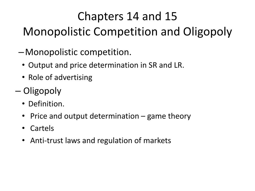 Chapters 14 And 15 Monopolistic Competition Oligopoly N