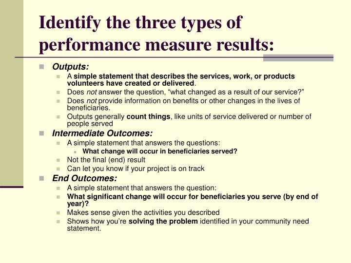 Identify the three types of performance measure results: