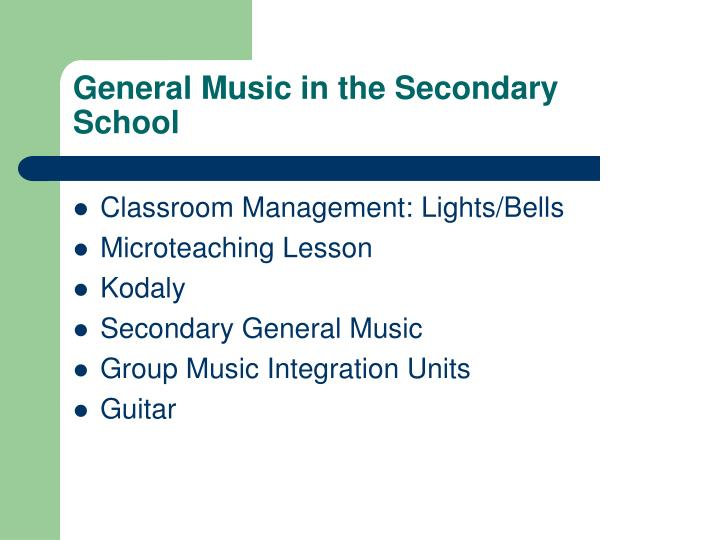 General music in the secondary school