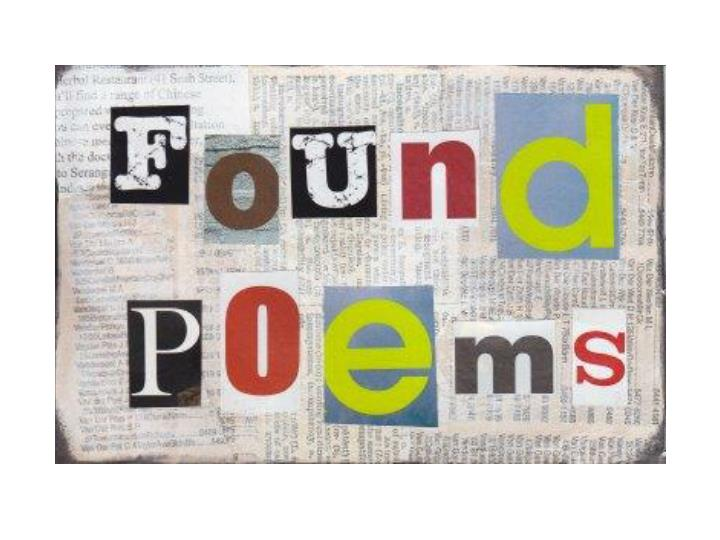 PPT - Found Poems PowerPoint Presentation, free download - ID:2949222