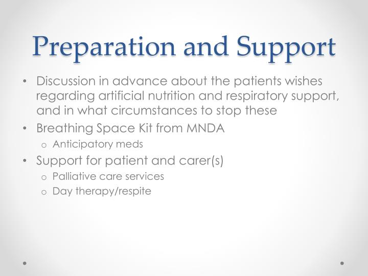 Preparation and Support