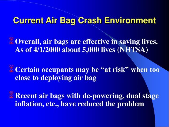Current air bag crash environment