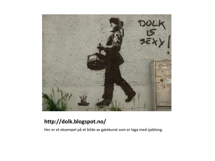 http://dolk.blogspot.no/
