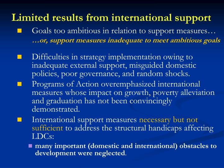Limited results from international support