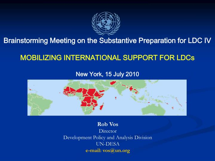 Brainstorming Meeting on the Substantive Preparation for LDC IV