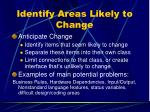 identify areas likely to change