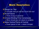 more heuristics