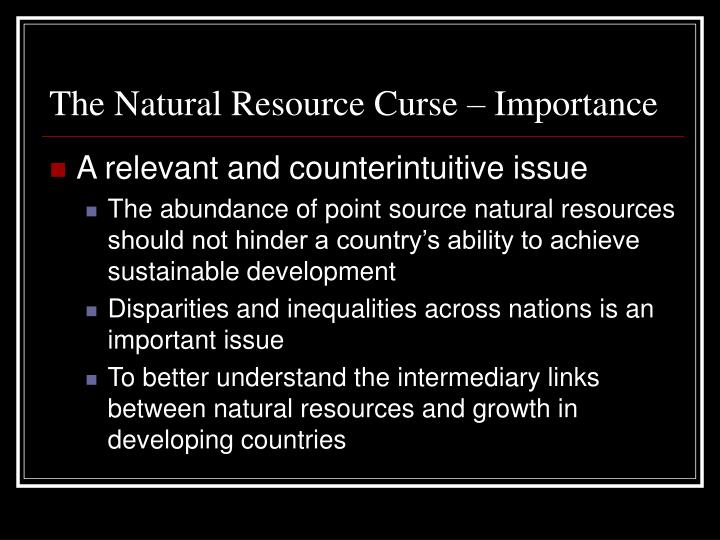 The Natural Resource Curse – Importance