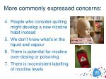 more commonly expressed concerns