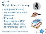 who results from two surveys