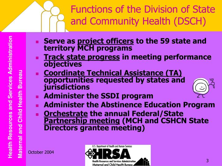 Functions of the division of state and community health dsch