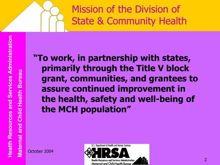 Mission of the division of state community health