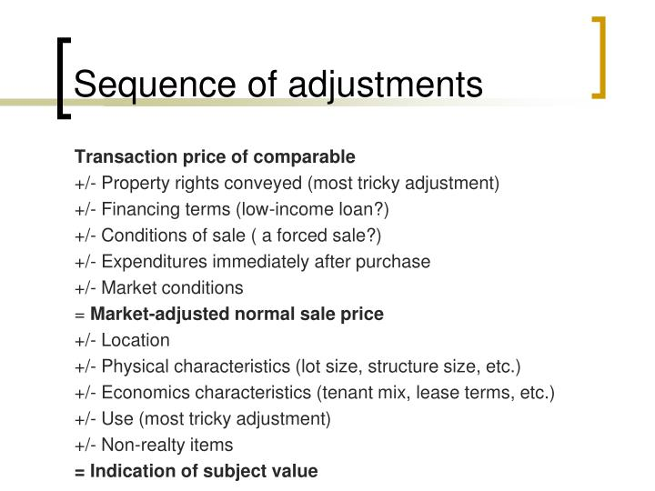 Sequence of adjustments