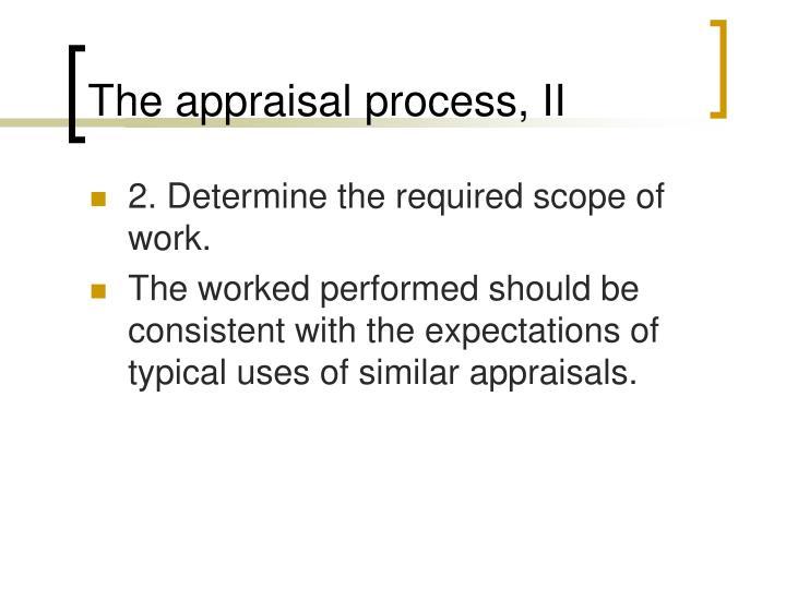 The appraisal process, II