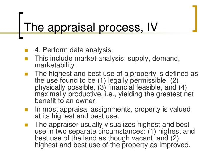 The appraisal process, IV