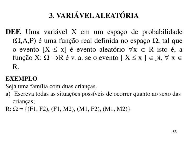 3. VARIÁVEL ALEATÓRIA