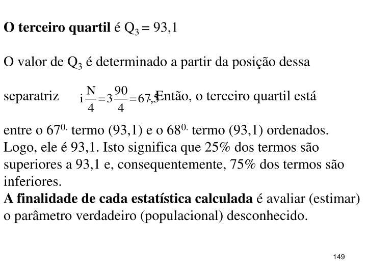 O terceiro quartil