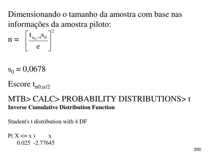 Dimensionando o tamanho da amostra com base nas informações da amostra piloto: