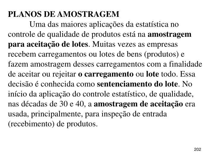 PLANOS DE AMOSTRAGEM