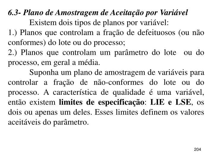 6.3- Plano de Amostragem de Aceitação por Variável
