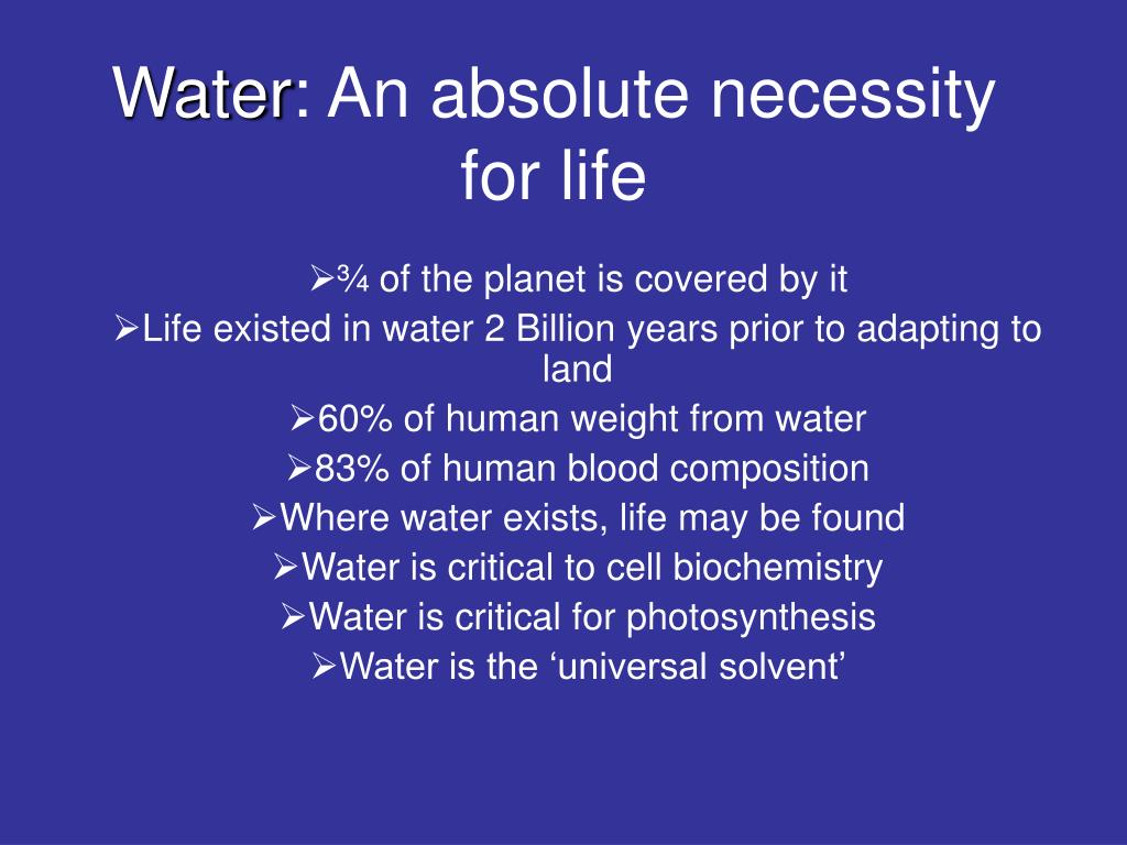 necessity of water for life