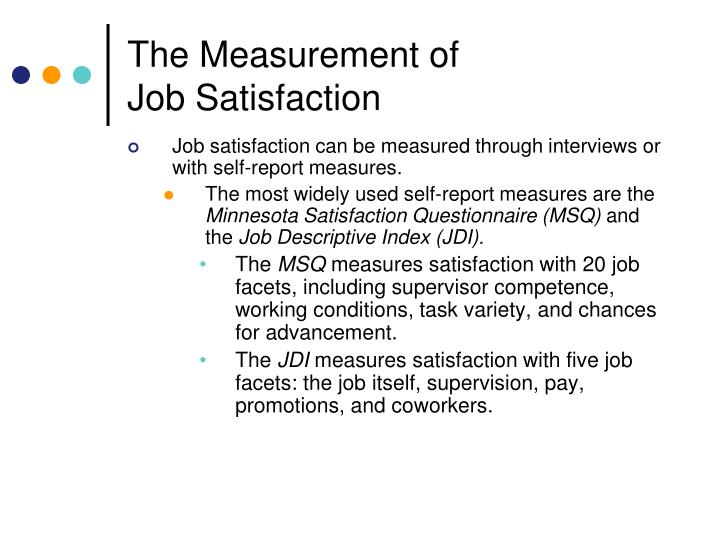 job descriptive index questionnaire Length of service and job satisfaction 217 questionnaire to measure job satisfaction, a questionnaire comprising a slightly modified form of the job descriptive index (smith et al, 1969, 1985) and some demographic.