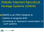 globally important agricultural heritage systems giahs