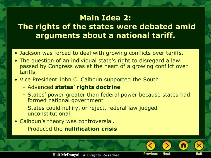 Jackson was forced to deal with growing conflicts over tariffs.