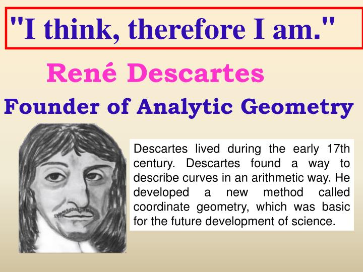 an analysis of the topic of descartes philosophy 5 4 types of philoso phy papers  thesis papers a thesis paper is the basic form of most papers in philosophy in such a paper you will present a view and defend it by giving arguments and responding to objections.