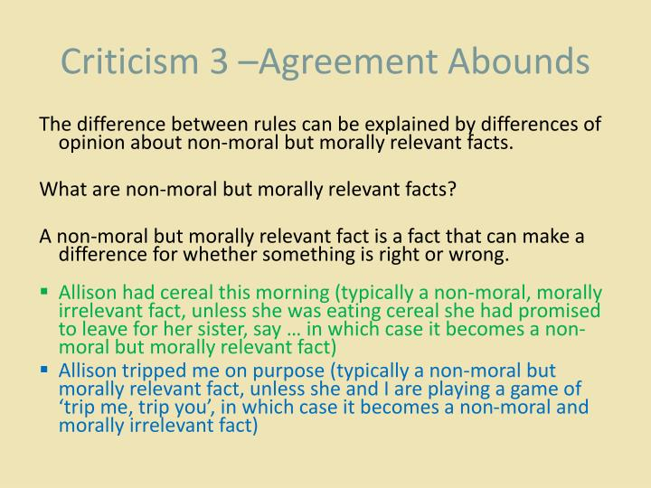 Criticism 3 –Agreement Abounds