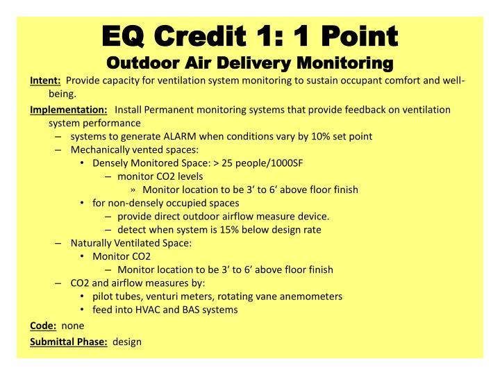 EQ Credit 1: 1 Point