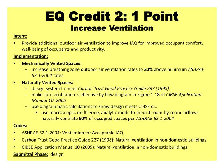 EQ Credit 2: 1 Point