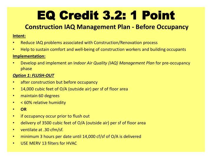EQ Credit 3.2: 1 Point